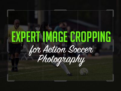 Expert Photo Cropping for Action Soccer Photography