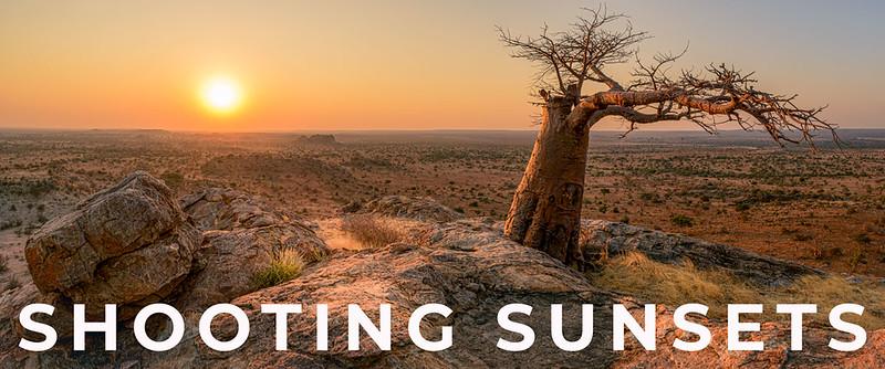 Photo Tips - Photography at Sunrise and Sunset