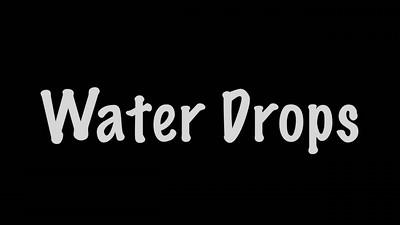Water Drops Video I