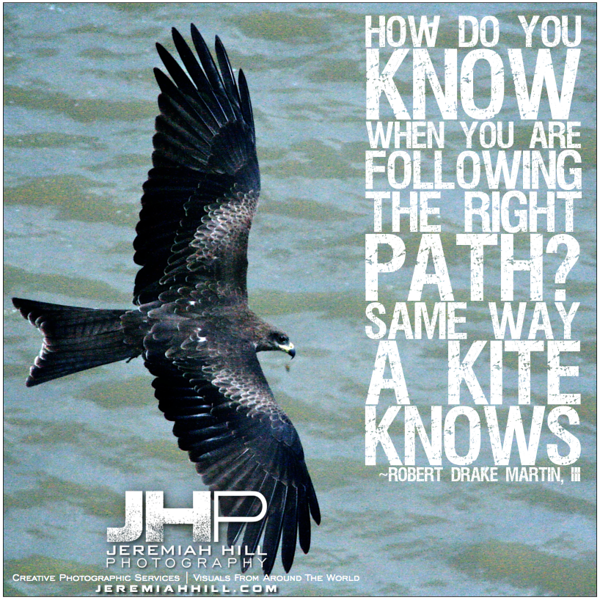 38-How do you know when you are following the right path- photoquote.png