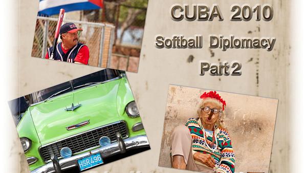 Cuba Softball, Part 2
