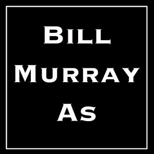 Bill Murray Famous Works of Art