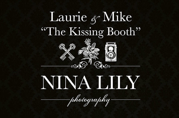 """Laurie & Mike's """"Kissing Booth"""""""
