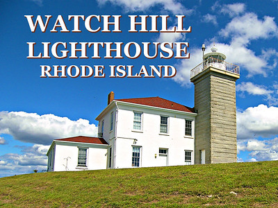 Watch Hill Lighthouse, Rhode Island