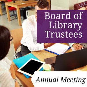 Board of Library Trustees Annual Meeting