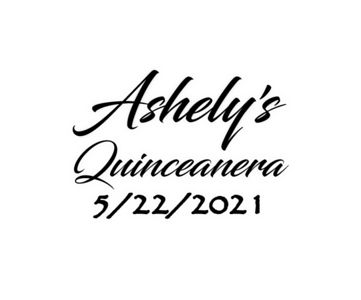 Ashely's Quinceanera