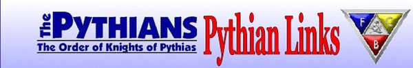 http://www.kophistory.com/   http://onlinestates.com/ipythians/   http://pythias.org/about/rathbone.html   http://www.pythias.org/about/about.php   http://www.youtube.com/watch?v=rAmgynDk7_w   http://www.pythianyouthfoundation.com/   http://www.pythias.org/lodge/lodge.shtml   http://www.glkopnc.org/news_events.html   http://onlinestates.com/capythians/index.htm   http://en.wikipedia.org/wiki/James_E._West_%28Scouting%29   http://www.pythias.org/scouts/scouts.html   http://www.pythias.org/charities/charities.html   http://onlinestates.com/capythians/index.htm