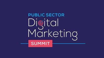 Public Sector Digital Marketing Summit