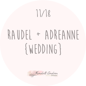 Raudel + Adreanne