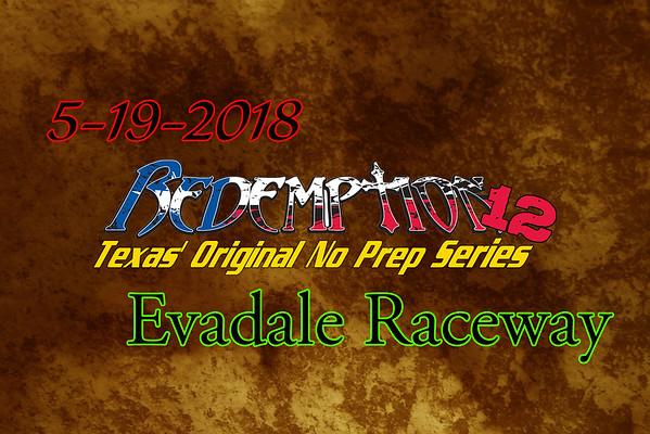 5-19-2018 Evadale Raceway 'Redemption 12'