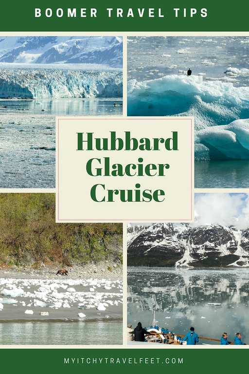 Text on photo: Boomer travel tips: Hubbard Glacier cruise. Photo collage: glacier, eagle on iceberg, bear on beach, mountain reflecting in water