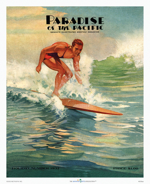 238: Paradise of the Pacific, 1932, featuring a surfer on a comfortable surf on his classic longboard.