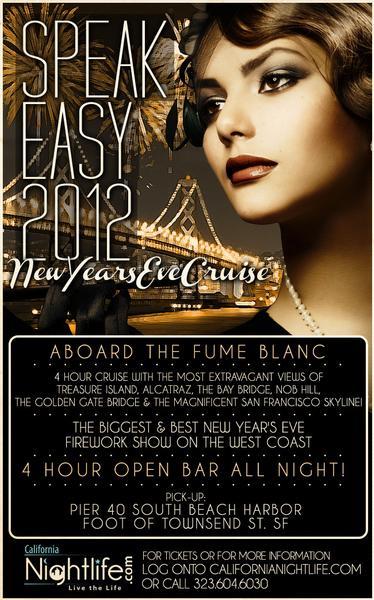 Speak Easy 2012 NYE Cruise on the Fume Blanc Commedore