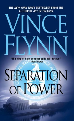 """. \""""Separation of Power\"""" was the third installment of the Mitch Rapp series."""