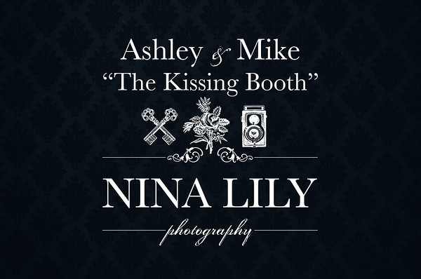 """Ashley & Mike's """"Kissing Booth"""""""