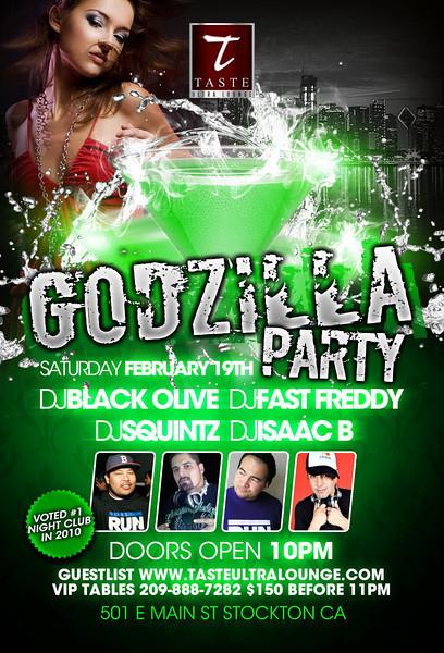 Godzilla Party @ Taste Ultra Lounge -Stockton 2.19.11