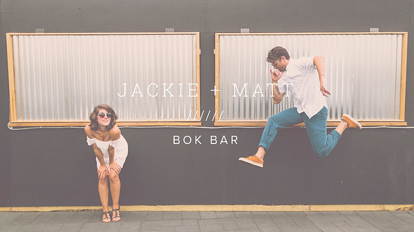 JACKIE + MATT ////// BOK BAR
