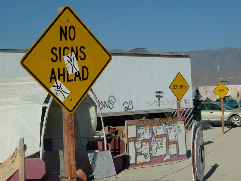 No signs ahead?  Yeah right.