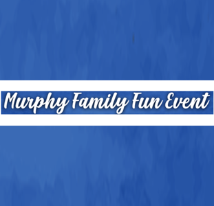 Murphy Family Fun Event 2019