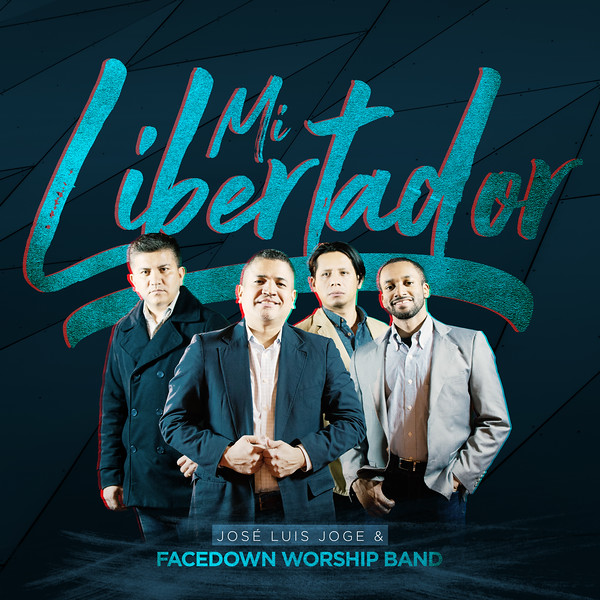 Facedown Worship Band - Mi Libertador Single.jpg