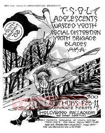TSOL - The Adolescents - Wasted Youth - Social Distortion - Youth Brigade - Blades - AKA - at The Hollywood Palladium
