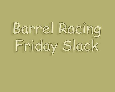 Bow Island 2018 Barrel Racing Friday Slack