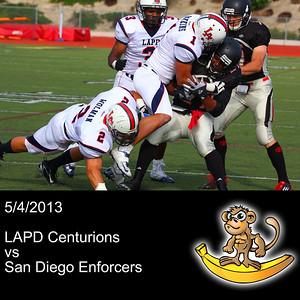 2013-05-04 LAPD Centurions VS San Diego Enforcers