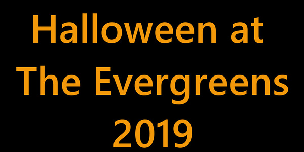 Halloween At The Evergreens 2019