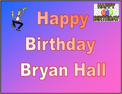Bryan Hall Birthday Bash 2013