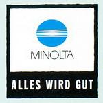060712 Minolta - Alles wird gut