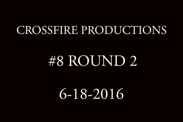 6-18-2016 #8 Round 2