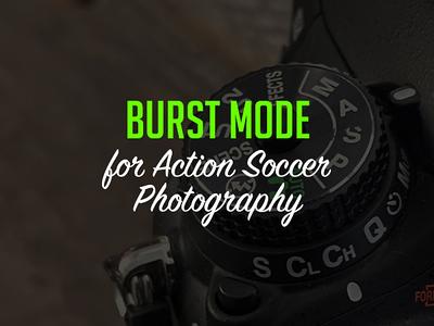 Using Burst Mode