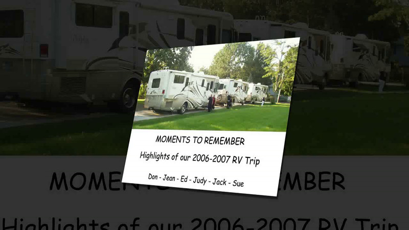Highlights of 2006-2007 RV Trip Summary 720 Slideshow.avi