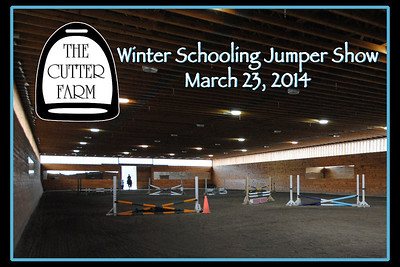 The Cutter Farm Winter Schooling Jumper Show, March 23, 2014