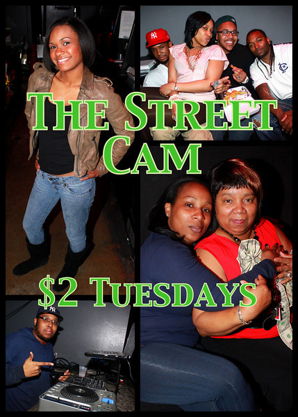 The Street Cam: $2 Tuesdays (2/15)