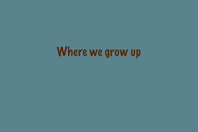 Where we grow up GR.jpg