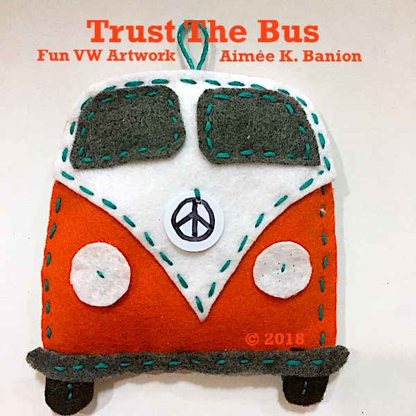 Trust The Bus Felted Ornament by Aimee Wiles Banion