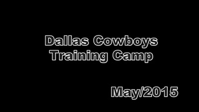 Dallas Cowboys Training Camp (May/2015)