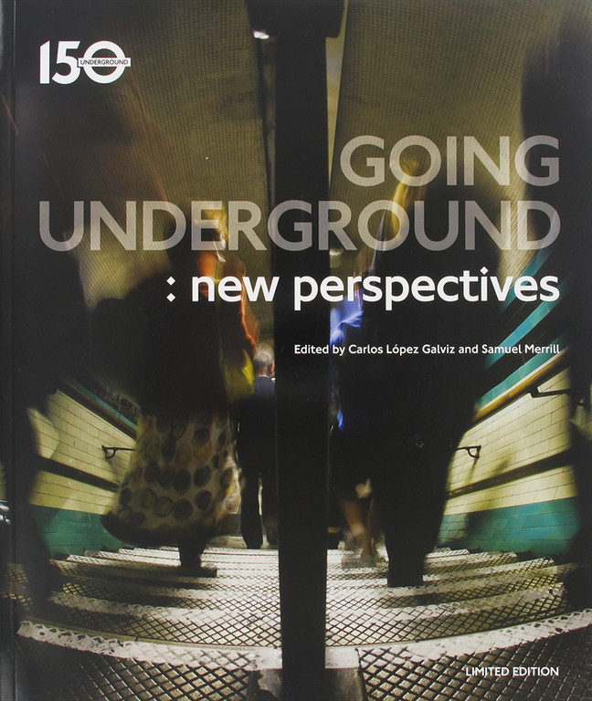 London Underground: New Perspectives Tube150 London Transport Museum book cover