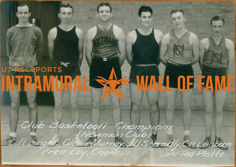 BASEBALL Club Champions  Newman Club  Glenn Murray, J. J. Schmidly, C. H. Leinbach, Fred Eby, Charles -----, Ted Platte