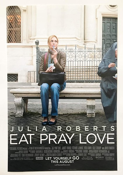 Eat Pray Love (2010)- Movies about Italy