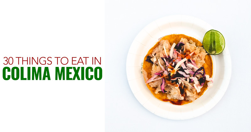 things to eat in Colima fb.jpg