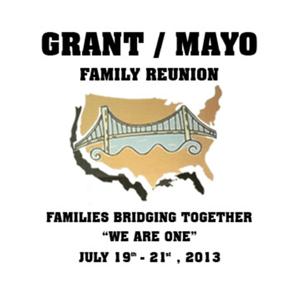 Grant/Mayo Family Reunion 2013