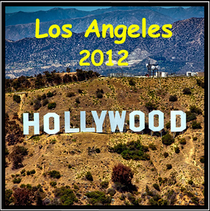 2012 Los Angeles Trip
