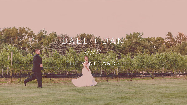 DAEL + DAN / THE VINEYARDS