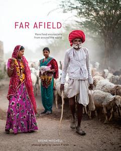 Far Afield: Rare Food Encounters | Gift Ideas for Travelers