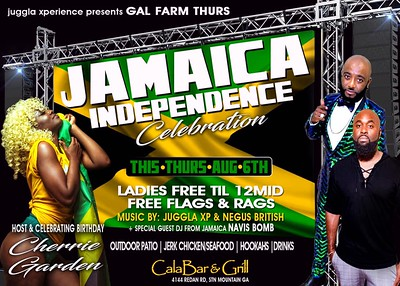 GAL FARM THURSDAYS PRESENTS JAMAICA INDEPENDENCE CELEBRATION