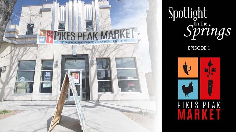 Episode 1 - Pikes Peak Market