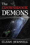 The Crowsbrook Demons by Claire Horsnell (copy edit)
