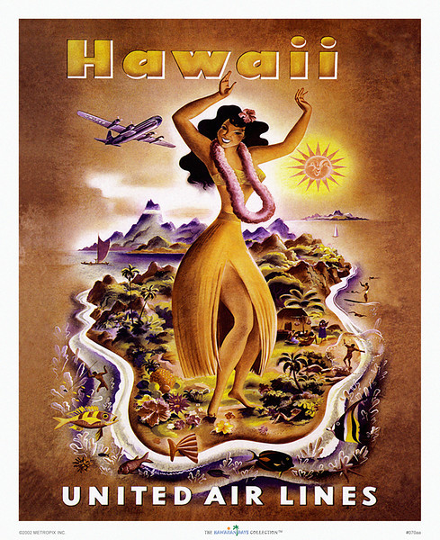 070: United Air Lines Stratocruiser Poster: 'Hawaii' - Hawaii nostalgia at its best: famous United Airlines Stratocruiser poster with hula dancer promoting the Hawaiian Islands, from ca. 1950.